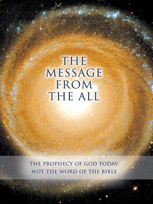 cover image of THE MESSAGE FROM THE ALL