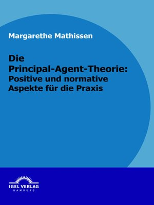 cover image of Die Principal-Agent-Theorie