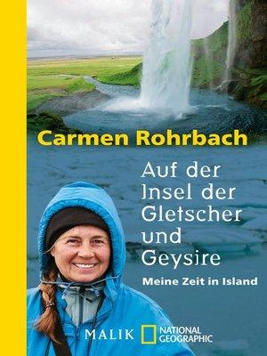 cover image of Auf der Insel der Gletscher und Geysire