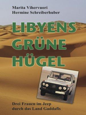 cover image of Libyens grüne Hügel