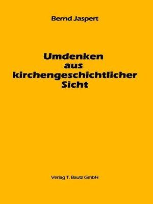cover image of Umdenken aus kirchengeschichtlicher Sicht