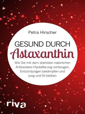 cover image of Gesund durch Astaxanthin