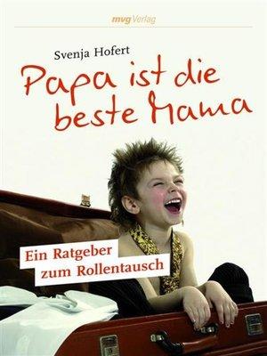 cover image of Papa ist die beste Mama