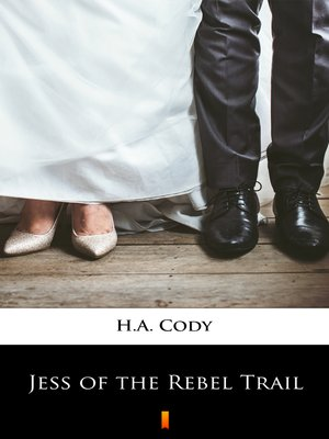 cover image of Jess of the Rebel Trail