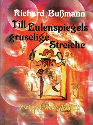 cover image of Till Eulenspiegels gruselige Streiche