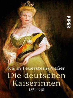 cover image of Die deutschen Kaiserinnen