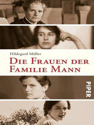 cover image of Die Frauen der Familie Mann