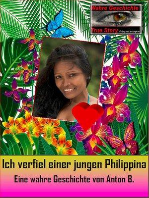 cover image of Ich verfiel einer jungen Philippina
