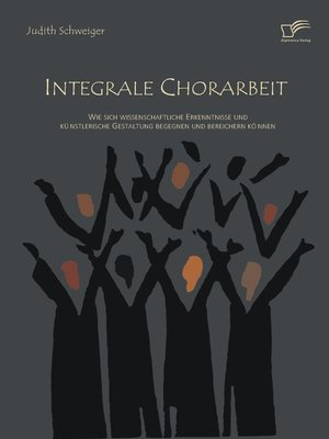 cover image of Integrale Chorarbeit
