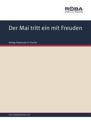 cover image of Der Mai tritt ein mit Freuden