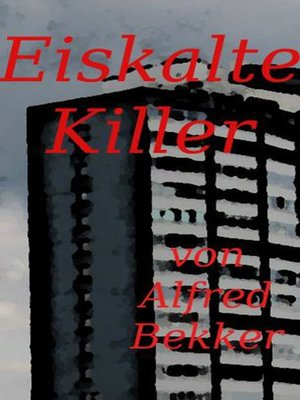 cover image of Eiskalte Killer (Crime Stories)