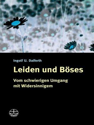 cover image of Leiden und Böses