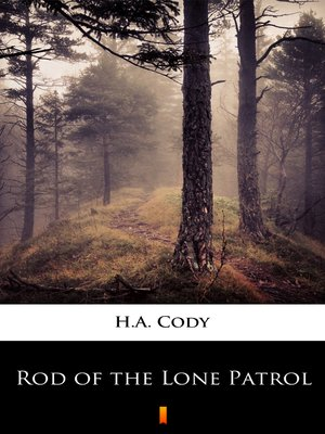 cover image of Rod of the Lone Patrol
