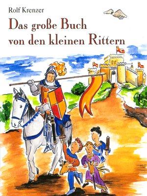 cover image of Das große Buch von den kleinen Rittern