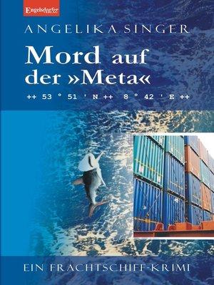 cover image of Mord auf der »Meta«. Ein Frachtschiff-Krimi