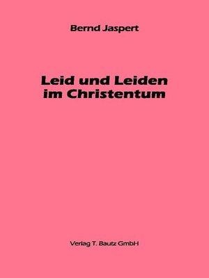 cover image of Leid und Leiden im Christentum
