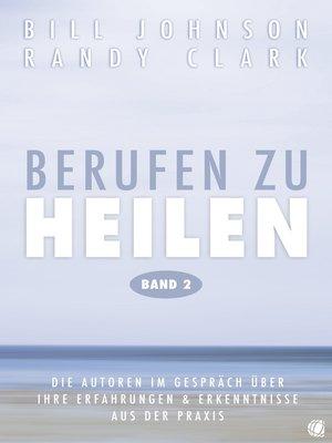 cover image of Berufen zu heilen, Band 2