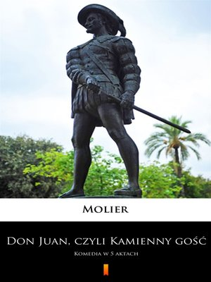 cover image of Don Juan, czyli Kamienny gość