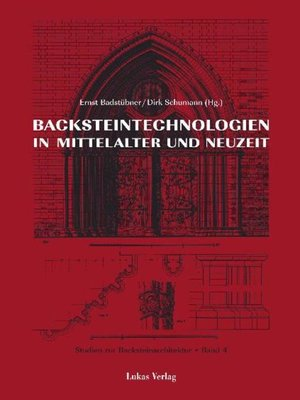 cover image of Studien zur Backsteinarchitektur / Backsteinarchitektur in Mitteleuropa. Neuere Forschungen