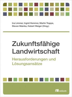 cover image of Zukunftsfähige Landwirtschaft