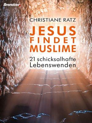 cover image of Jesus findet Muslime