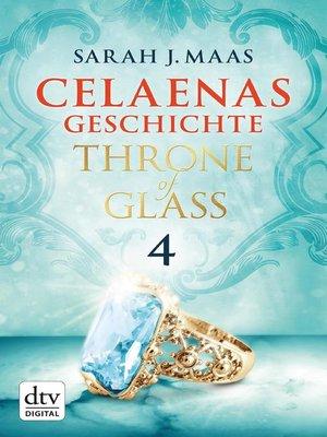cover image of Celaenas Geschichte 4
