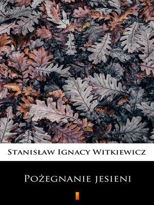 cover image of Pożegnanie jesieni