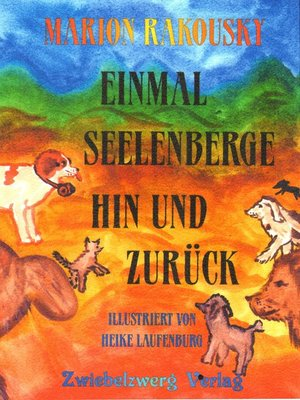 cover image of Einmal Seelenberge hin und zurück