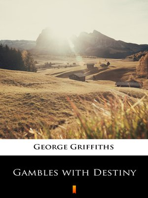 cover image of Gambles with Destiny