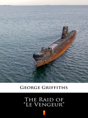 """cover image of The Raid of """"Le Vengeur"""""""