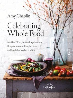 cover image of Celebrating Whole Food