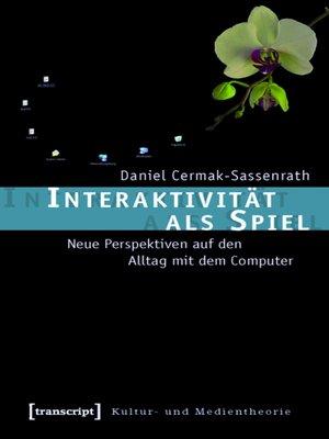 cover image of Interaktivität als Spiel