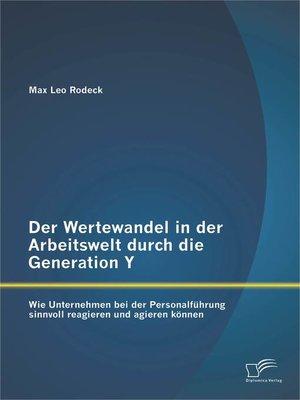 cover image of Der Wertewandel in der Arbeitswelt durch die Generation Y