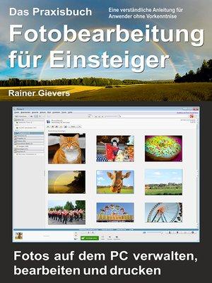 cover image of Das Praxisbuch Fotobearbeitung für Einsteiger