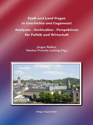 cover image of Stadt und Land Siegen in Geschichte und Gegenwart