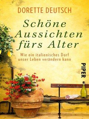 cover image of Schöne Aussichten fürs Alter