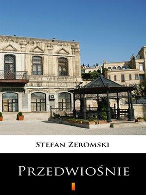 cover image of Przedwiośnie