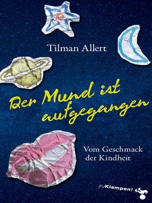 cover image of Der Mund ist aufgegangen