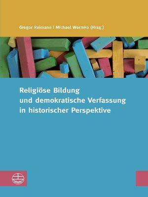 cover image of Religiöse Bildung und demokratische Verfassung in historischer Perspektive