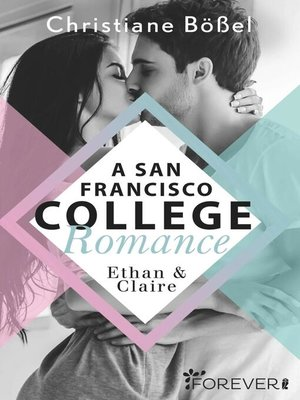 cover image of Ethan & Claire – a San Francisco College Romance