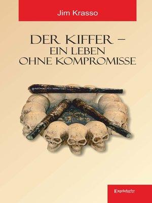 cover image of Der Kiffer – Ein Leben ohne Kompromisse