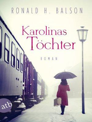 cover image of Karolinas Töchter