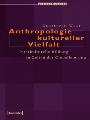 cover image of Anthropologie kultureller Vielfalt