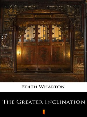 cover image of The Greater Inclination