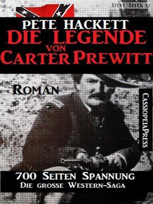 cover image of Die Legende von Carter Prewitt