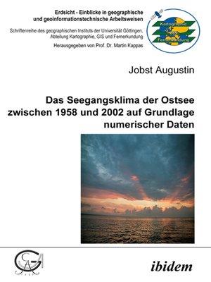 cover image of Das Seegangsklima der Ostsee zwischen 1958 und 2002 auf Grundlage numerischer Daten