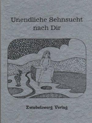 cover image of Unendliche Sehnsucht nach Dir
