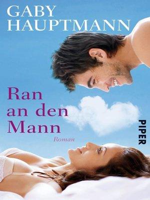 cover image of Ran an den Mann