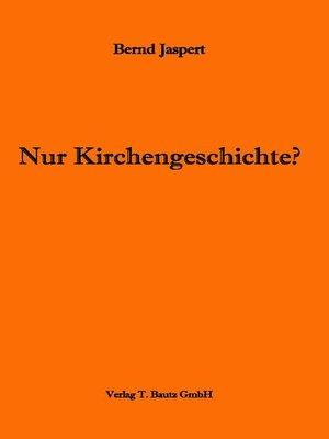 cover image of Nur Kirchengeschichte?
