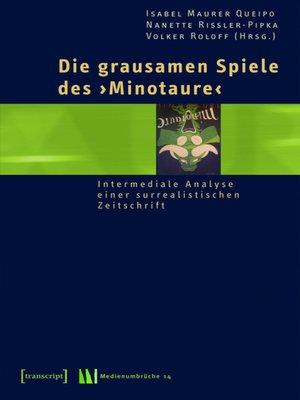 cover image of Die grausamen Spiele des »Minotaure«